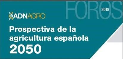 """Cajamar Caja Rural calls the forum """"Prospective of Spanish"""